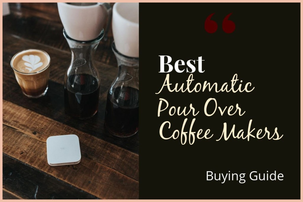 Best-Automatic-Pour-Over-Coffee-Makers-BG