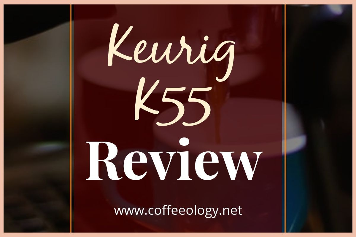 Keurig-K55-Review-Cover
